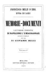 Francesco Melzi d'Eril duca di Lodi memorie-documenti e lettere inedite di Napoleone 1. e Beauharnais: Volume2