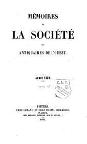Mémoires de la Société des antiquaires de l'Ouest: Volumes16à17