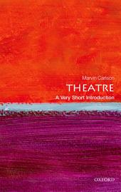 Theatre: A Very Short Introduction