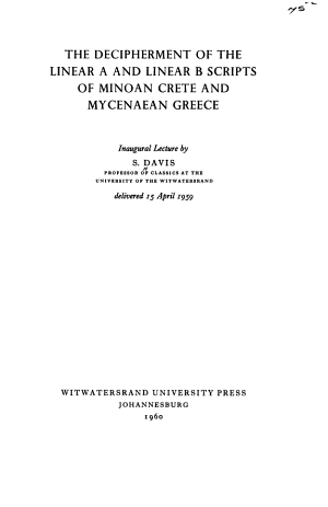 The Decipherment of the Linear A and Linear B Scripts of the Minoan Crete and Mycenaean Greece