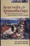 Ayurveda and Aromatheraphy