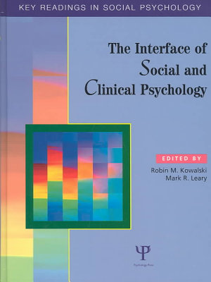 The Interface of Social and Clinical Psychology