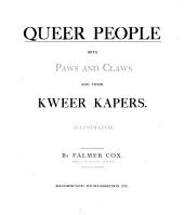 Queer People with Paws and Claws: And Their Kweer Kapers