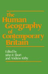 Human Geography Of Contemporary Britain Book PDF