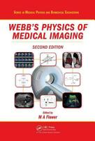 Webb s Physics of Medical Imaging  Second Edition PDF