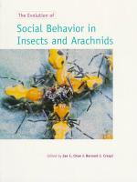 The Evolution of Social Behaviour in Insects and Arachnids