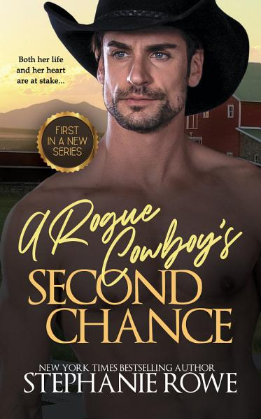 Download A Rogue Cowboy s Second Chance  Hart Ranch Billionaires  Book