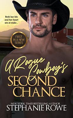 A Rogue Cowboy s Second Chance  Hart Ranch Billionaires