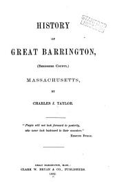 History of Great Barrington: (Berkshire County,) Massachusetts