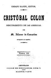 Cristóbal Colon: descubrimiento de las Americas, Volumen 3