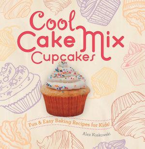 Cool Cake Mix Cupcakes