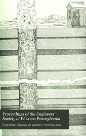 Proceedings of the Engineers' Society of Western Pennsylvania: Volume 1