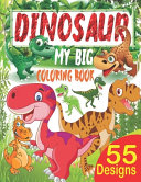 My Big Dinosaur Coloring Book
