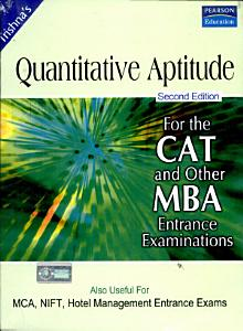 The Pearson Guide for Quantitative Aptitude for CAT And Other MBA Entrance Examinations  2 e Book