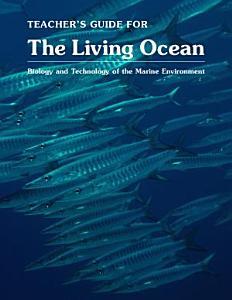 The Living Ocean Teacher s Guide