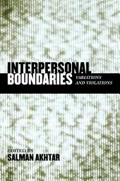 Interpersonal Boundaries: Variations and Violations