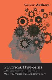 Book on Practical Hypnotism - How to Hypnotize