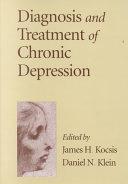 Diagnosis and Treatment of Chronic Depression PDF