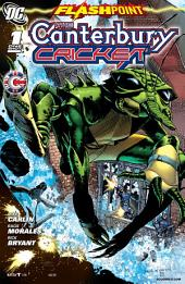 Flashpoint: The Canterbury Cricket (2011-) #1