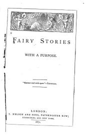 Fairy Stories with a Purpose