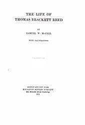 The Life of Thomas Brackett Reed