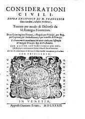 Considerationi civili sopra l'historie di Francesco Guicciardini ... trattate per modo di discorso ... e 145 advertimenti di F. Guicciardini nuovamente posti in luce