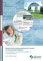 Medienorientierung biomedizinischer Forscher im internationalen Vergleich PDF