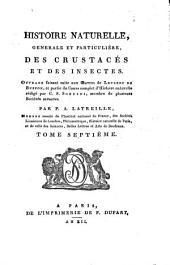 Histoire naturelle, générale et particulière des crustacés et des insectes: Volume7