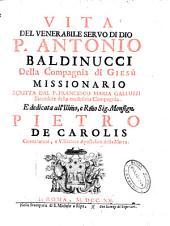 Vita del P. Antonio Baldinucci, della Compagnia di Giesú, missionario
