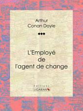 L'Employé de l'agent de change
