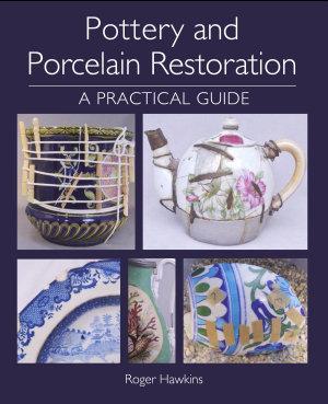 Pottery and Porcelain Restoration