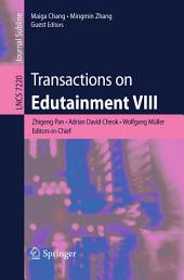 Transactions on Edutainment VIII