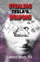 Stealing Tesla's Weapons