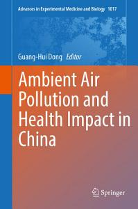 Ambient Air Pollution and Health Impact in China