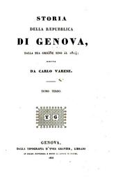 Storia della repubblica di Genova: dalla sua origine sino al 1814, Volume 3