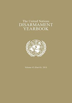 United Nations Disarmament Yearbook 2018 PDF