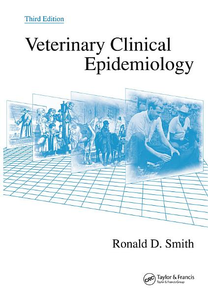 Veterinary Clinical Epidemiology  Third Edition PDF