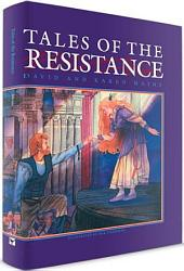 Tales of the Resistance: Tales of the Kingdom Trilogy Book 2
