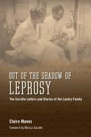 Out of the Shadow of Leprosy PDF