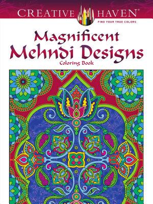 Creative Haven Magnificent Mehndi Designs Coloring Book