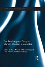 The Teaching and Study of Islam in Western Universities PDF