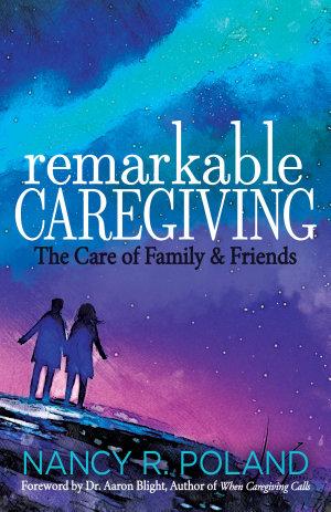Remarkable Caregiving