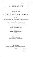 A Treatise on the Effect of the Contract of Sale on the Legal Rights of Property and Possesion in Goods  Wares  and Merchandise PDF