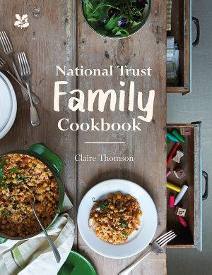 National Trust Family Cookbook