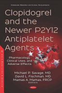 Clopidogrel and the Newer P2Y12 Antiplatelet Agents