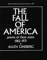 The Fall of America  Poems of These States 1965 1971 PDF