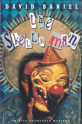 The Skelly Man: An Alex Rasmussen Mystery