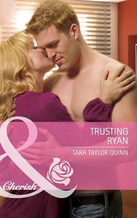 Trusting Ryan  Mills   Boon Cherish  PDF