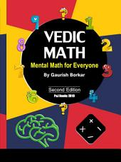 Vedic Math: Primary School Arithmetic: Quick and Simple and Methods of Mental Math