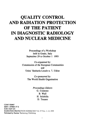 Quality Control and Radiation Protection of the Patient in Diagnostic Radiology and Nuclear Medicine